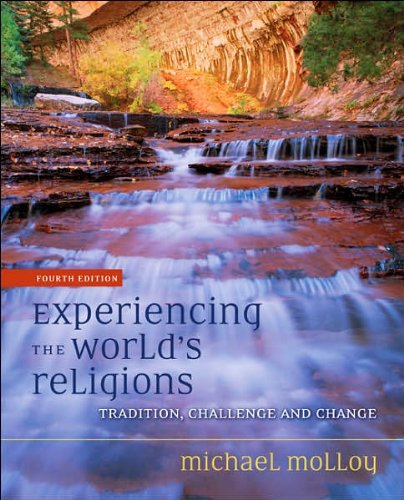 Read Online Experiencing the World's Religions (text only) 4th (Fourth) edition by M. Molloy ebook