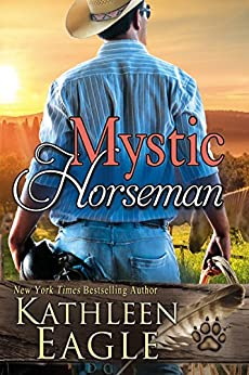 Mystic Horseman: A Sequel to Ride a Painted Pony by [Eagle, Kathleen]