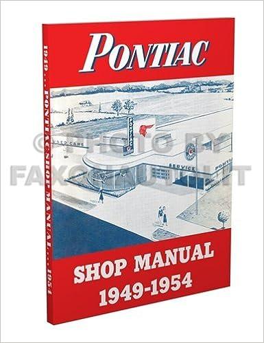 1953 pontiac chieftain wiring diagram 1953 wiring diagrams description 1949 1954 pontiac repair shop manual reprint all models faxon auto literature amazon com books