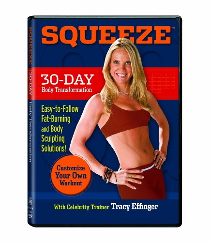 Squeeze 30 Day Transformation Tracy Effinger