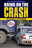 Bring on the Crash!, Richard Stooker, 1466240164