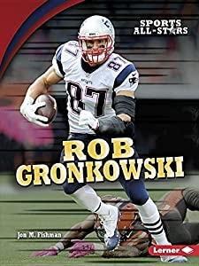 Rob Gronkowski (Sports All-Stars)