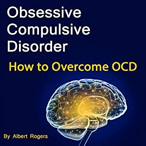 Obsessive Compulsive Disorder Audiobook