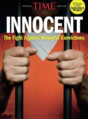 TIME Innocent: The Fight Against Wrongful Convictions (Fight Magazine)