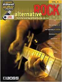 Alternative rock guitare +cd: Boss Eband Guitar Play-Along Volume 2