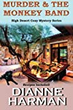 Murder and The Monkey Band by Dianne Harman (2015-09-29)