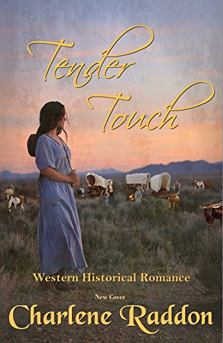 Tender Touch: Sensuous Western Historical Romance cover