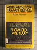 Arithmetic for Human Beings, Robert Froman, 0671216171