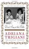 Don't Sing at the Table, Adriana Trigiani, 0061958956