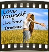 Love Yourself & Live Your Dreams
