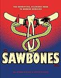 #1: Sawbones: The Hilarious, Horrifying Road to Modern Medicine