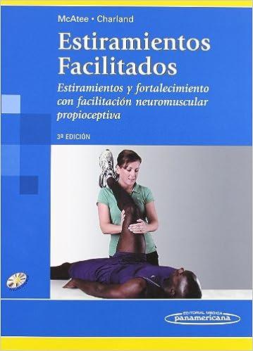 Mcatee:estiramientos Facilitados 3a Ed. por Verónica Ibés Lombán epub