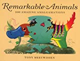 Remarkable Animals, Tony Meeuwissen, 1845077415
