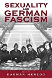 Sexuality and German Fascism, , 1571816526