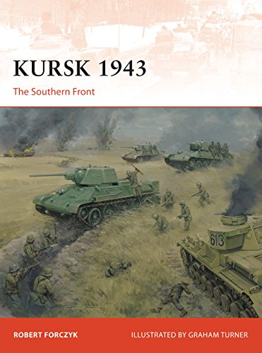 Kursk 1943: The Southern Front (Campaign Book 305)