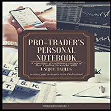 Pro-Trader's Personal Notebook: A collection of explaining images of Best Trading Strategies with Unique tables to make your strategies more professional