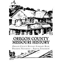 Oregon County Missouri History: Oregon County Missouri History