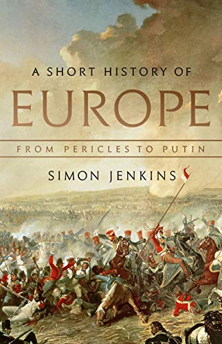 A Short History of Europe: From Pericles to Putin (English Edition)