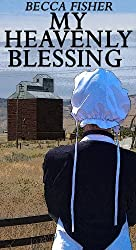 Heavenly Blessing (Amish Romance)
