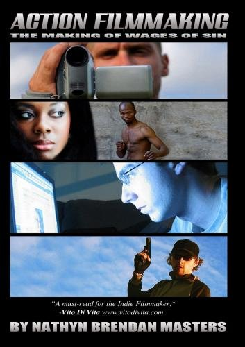 - Action Filmmaking: The Making of Wages of Sin