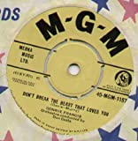 Connie Francis - Dont Break The Heart That Loves You - 7 inch vinyl / 45