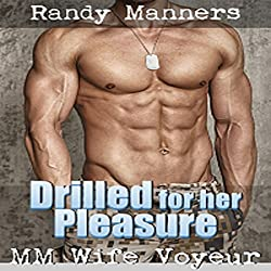Drilled for Her Pleasure