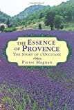 """The Essence of Provence The Story of L'Occitane"" av Pierre Magnan"