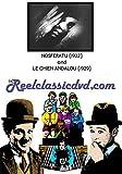 NOSFERATU (1922) and LE CHIEN ANDALOU (1929)