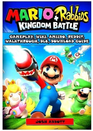 Mario + Rabbids Kingdom Battle Gameplay, Wiki, Amiibo, Reddit
