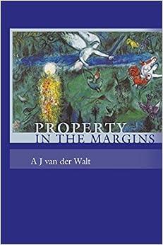 Book Property in the Margins by A J van der Walt (2009-05-29)