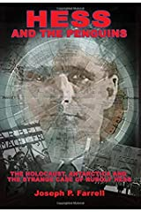 Hess and the Penguins: The Holocaust, Antarctica and the Strange Case of Rudolf Hess Paperback