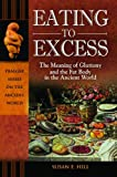 Eating to Excess, Susan E. Hill, 0313385068