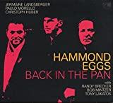 Back In The Pan by Hammond Eggs