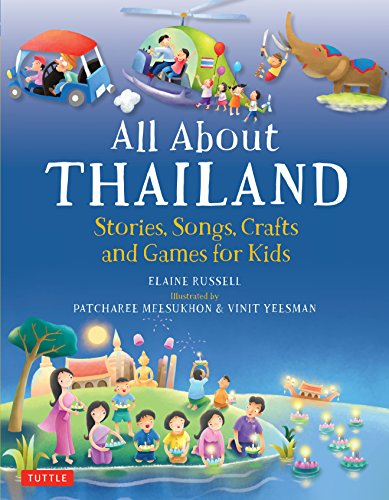 January Crafts For Kids (All About Thailand: Stories, Songs, Crafts and Games for Kids (All)