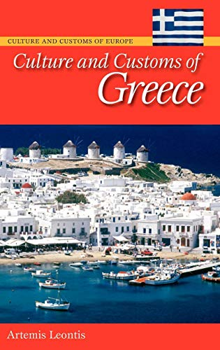 Culture and Customs of Greece (Cultures and Customs of...