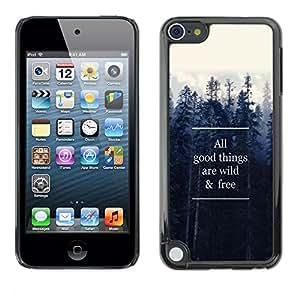 Dragon Case - FOR Apple iPod Touch 5 - wild and free - Caja protectora de pl??stico duro de la cubierta Dise?¡Ào Slim Fit