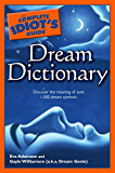 The Complete Idiot's Guide Dream Dictionary (Idiot's Guides)