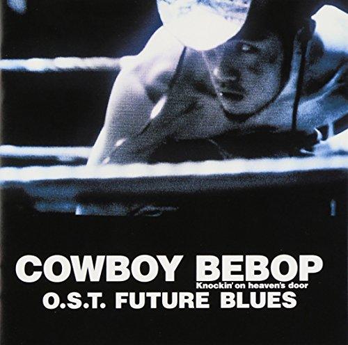 Price comparison product image Seatbelts - Cowboy Bebop Knockin'on Heaven's O.S.T Future Blues [Japan CD] VTCL-60329