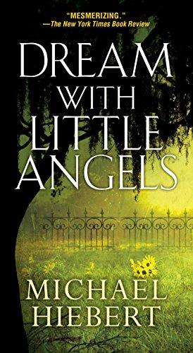 Dream With Little Angels (An Alvin, Alabama Novel Book 1)