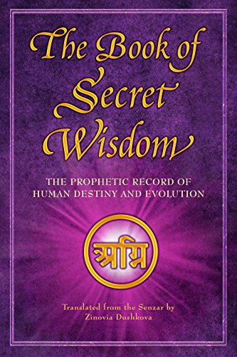 The Book of Secret Wisdom: The Prophetic Record of Human Destiny and Evolution by [Dushkova, Zinovia]
