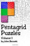 Pentagrid Puzzles, John Bennett, 1477433058