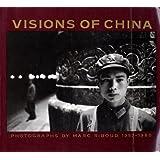 Visions of China: Photographs, 1957-1980
