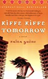 Kiffe Kiffe Tomorrow by Faïza Guène front cover