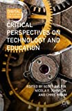 Critical Perspectives on Technology and Education, , 1137385448