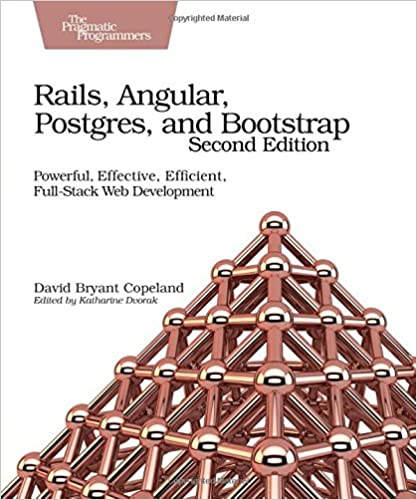 Rails angular postgres and bootstrap powerful effective rails angular postgres and bootstrap powerful effective efficient full stack web development 2nd edition fandeluxe Images