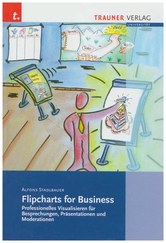 Stadlbauer, A: Flipcharts for Business