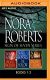 Nora Roberts - Sign of Seven Series: Books 1-3: Blood Brothers, The Hollow, The Pagan Stone