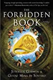 Front cover for the book The Forbidden Book: A Novel by Joscelyn Godwin