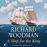 A Ship for the King | Richard Woodman