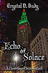 Echo of Solace: A North Coast Christmas Carol (North Coast Mystery Book 4)